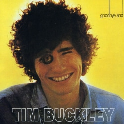 Tim Buckley - Goodbye and Hello