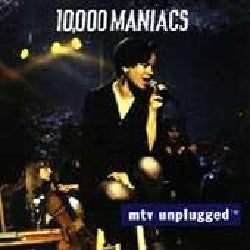 10000 Maniacs - MTV Unplugged