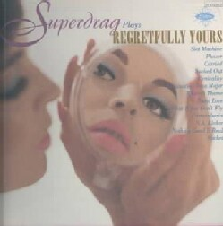 Superdrag - Regretfully Yours