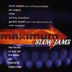 Various - Maximum Slow Jams