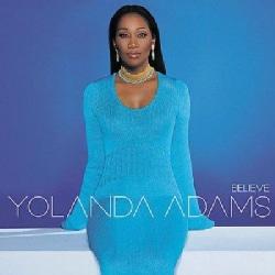 Yolanda Adams - Believe