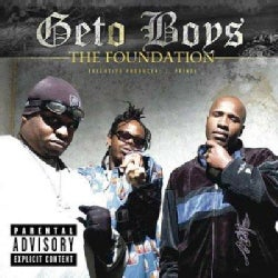 Geto Boys - Foundation (Parental Advisory)