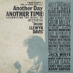 Various - Another Day, Another Time: Celebrating The Music of Inside Llewyn Davis