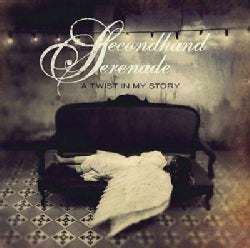 Secondhand Serenade - A Twist In My Story
