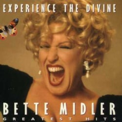 Bette Midler - Experience The Divine...