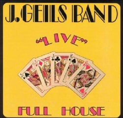 J. Band Geils - Full House Live