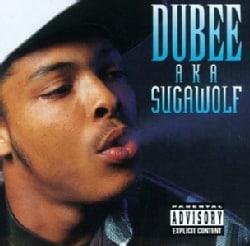 Dubee - Dubee A.K.A. Sugarwolf