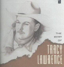 Tracy Lawrence - Best of Tracy Lawrence