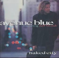 Avenue Blue - Naked City