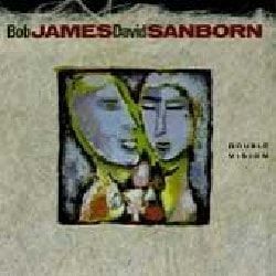 David Sanborn/James - Double Vision