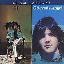 Gram Parsons - Gp/Grievous Angel