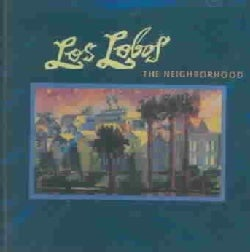 Los Lobos - Neighborhood