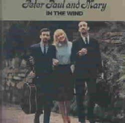 Peter Paul & Mary - In the Wind