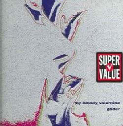 My Bloody Valentine - Glider