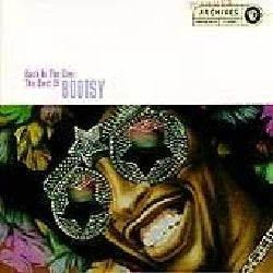 Bootsy Collins - Back in the Day:Best of Bootsy