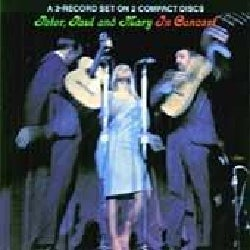Peter Paul & Mary - In Concert