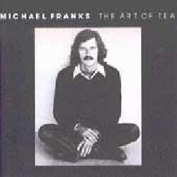 Michael Franks - Art of Tea