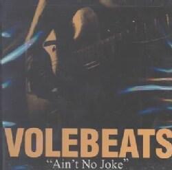 Volebeats - Ain't No Joke