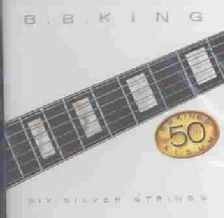 B. B. King - Six Silver Strings
