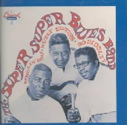 Bo Diddley/M Waters - Super Super Blues Band