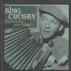 Bing Crosby - My Favorite Irish Songs