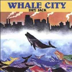 Dry Jack - Whale City