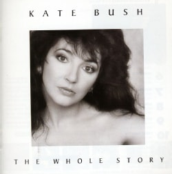 Kate Bush - Whole Story