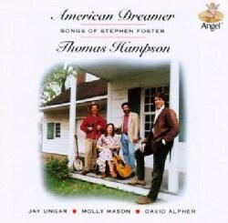Thomas Hampson - Foster:American Dreamer