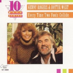 Dottie West - Every Time Two Fools Collide: The Best of Kenny Rogers & Dottie West