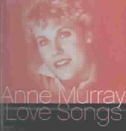 Anne Murray - Love Songs