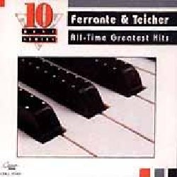 Ferrante & Teicher - Ferrante & Teicher All Time Favorite