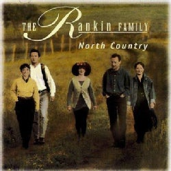 Rankin Family - North Country
