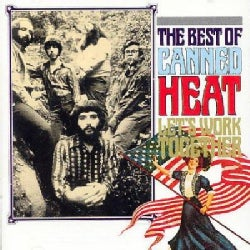 Canned Heat - Let's Work Together: The Best of Canned