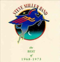 Steve Band Miller - Best of Steve Miller Band 68-73