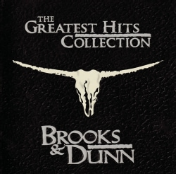 Brooks & Dunn - Greatest Hits Collection