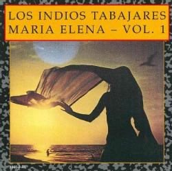 Los Indios Tabajaras - Maria Elena Vol 1