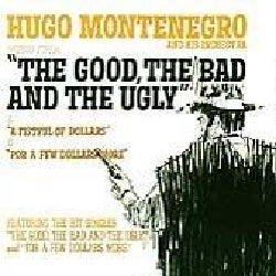 "Hugo Montenegro - Music From ""The Good, The Bad, And The Ugly"" & ""A Fistful Of Dollars"" & ""For A Few Dollars More"