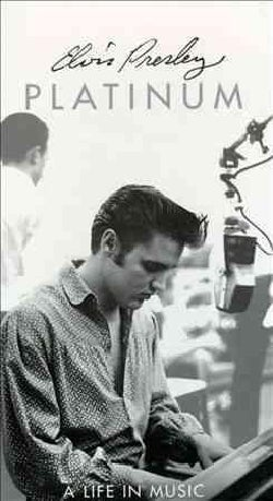Elvis Presley - Elvis Platinum:A Life in Music