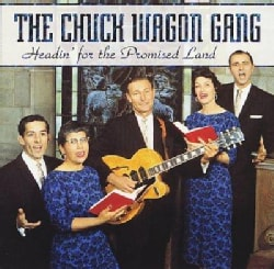 Chuck Wagon Gang - Headin' for the Promised Land