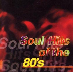 Various - Soul Hits Of The '80s