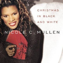 Nicole C. Mullen - Christmas in Black & White