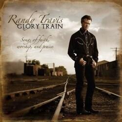 Randy Travis - Glory Train