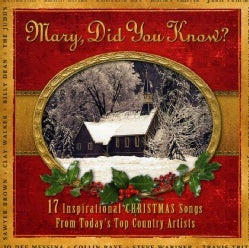 Various - Mary Did You Know?: 17 Inspirational Christmas Songs From Today's Top Country Artist