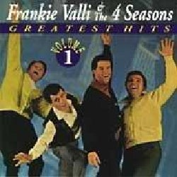 Frankie & Four Seasons Valli - Greatest Hits Volume 01