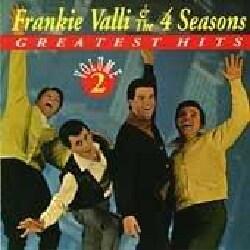 Frankie & Four Seasons Valli - Greatest Hits Volume 02
