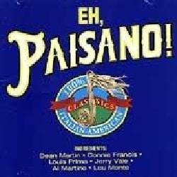 Various - Eh, Paisano! Italian: American Classics