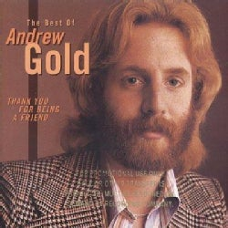 Andrew Gold - Thank You for Being a Friend:The Best of Andrew Gold