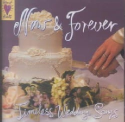Various - Now & Forever:Timeless Wedding Songs