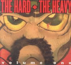 Various - Hard & the Heavy