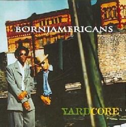 Born Jamericans - Yardcore